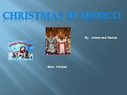 Christmas in Mexico By : PowerPoint PPT Presentation