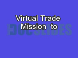 Virtual Trade Mission  to