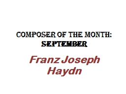 Composer of the Month:  September PowerPoint PPT Presentation