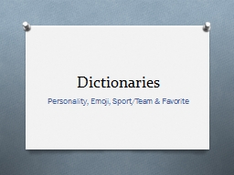 Dictionaries Personality, Emoji, Sport/Team &