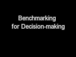 Benchmarking for Decision-making
