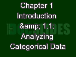 Chapter 1 Introduction & 1.1: Analyzing Categorical Data