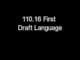 110.16 First Draft Language