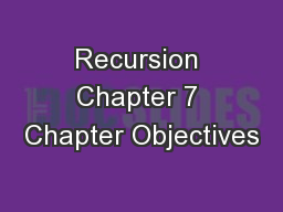 Recursion Chapter 7 Chapter Objectives