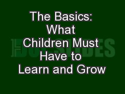 The Basics: What Children Must Have to Learn and Grow
