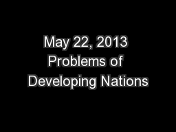May 22, 2013 Problems of Developing Nations