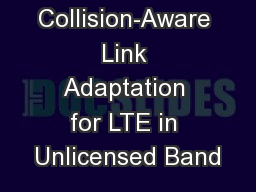 COALA: Collision-Aware Link Adaptation for LTE in Unlicensed Band