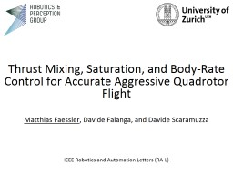 Thrust Mixing, Saturation, and Body-Rate Control for Accurate Aggressive Quadrotor Flight
