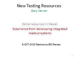 New Testing Resources Gary Varner