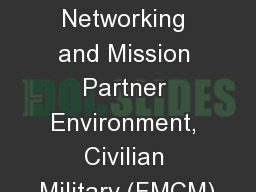Federated Mission Networking and Mission Partner Environment, Civilian Military (FMCM)