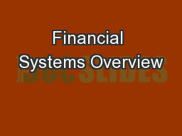 Financial Systems Overview