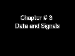 Chapter # 3 Data and Signals