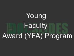 Young Faculty Award (YFA) Program