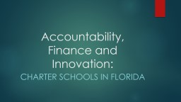 Accountability, Finance and Innovation: