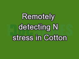 Remotely detecting N stress in Cotton