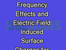 Modeling of High Frequency Effects and Electric Field Induced Surface Charges for Power Electronic