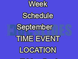 Welcome Week Schedule September    TIME EVENT LOCATION Friday Sept