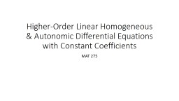 Higher-Order Linear Homogeneous & Autonomic Differential Equations with Constant Coefficients