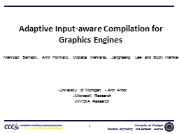 Adaptive Input-aware Compilation for Graphics Engines