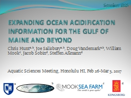 EXPANDING OCEAN ACIDIFICATION INFORMATION FOR THE GULF OF MAINE AND BEYOND