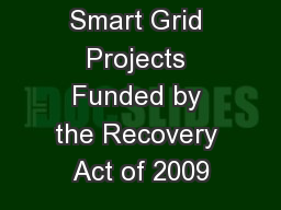 The Impact of Smart Grid Projects Funded by the Recovery Act of 2009