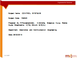 3/4/2015 Subject Name:  CONTROL SYSTEMS