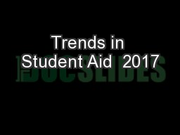 Trends in Student Aid  2017
