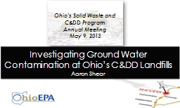 Investigating Ground Water Contamination at Ohio's C&DD Landfills PowerPoint PPT Presentation