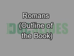 Romans (Outline of the Book)