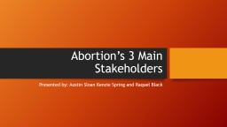 Abortion�s 3 Main Stakeholders