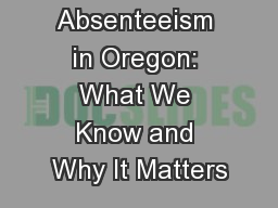 Chronic Absenteeism in Oregon: What We Know and Why It Matters