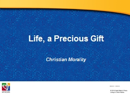 Life, a Precious Gift Christian PowerPoint PPT Presentation