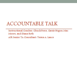Accountable Talk Instructional Coaches: Chuck Force, Carrie Hogue, Mac Moore, and Diana Roth