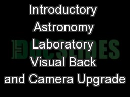 Introductory Astronomy Laboratory Visual Back and Camera Upgrade