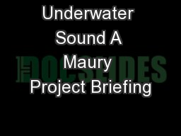 Underwater Sound A Maury Project Briefing