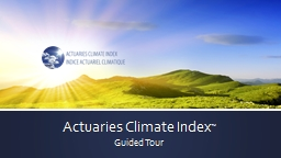 Actuaries Climate Index �