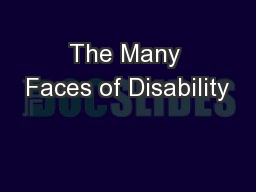 The Many Faces of Disability