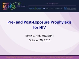 Pre- and Post-Exposure Prophylaxis for HIV
