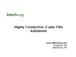 btech corp Highly  Conductive