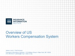 Overview of US  Workers Compensation System