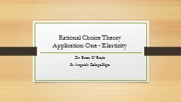 Rational Choice Theory Application One - Elasticity