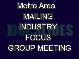 Capital  Metro Area   MAILING INDUSTRY FOCUS GROUP MEETING
