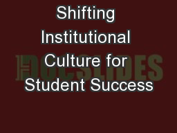 Shifting Institutional Culture for Student Success