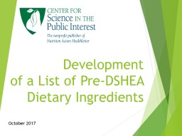 Development  of a List of Pre-DSHEA Dietary Ingredients