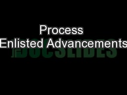Process Enlisted Advancements PowerPoint PPT Presentation