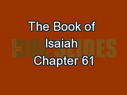 The Book of Isaiah Chapter 61