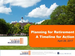 Planning for Retirement A Timeline for Action PowerPoint PPT Presentation