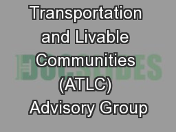 Active Transportation and Livable Communities (ATLC) Advisory Group