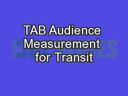 TAB Audience Measurement for Transit