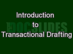 Introduction to Transactional Drafting